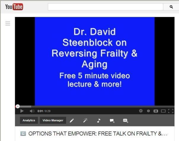 FREE TALK - DR. Steenblock on frailty & aging (August 23, 2013)